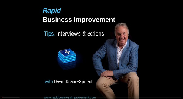 Rapid Business Improvement Podcast with Mark Hann